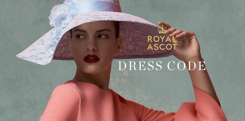 Royal Ascot 2017 dress code