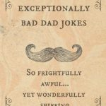 Exceptionally Bad Dad Jokes Book